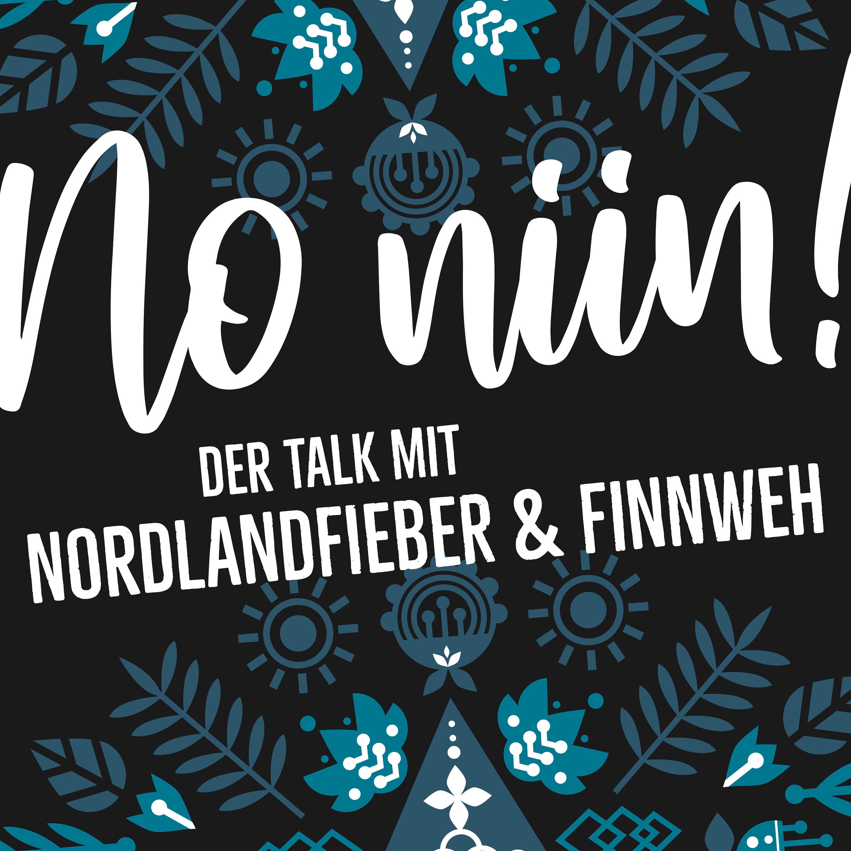 No Niin! Der Talk mit Nordlandfieber & Finnweh